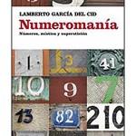 Numeromanía, números, mística y superstición