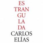La razón estrangulada – Carlos Elías